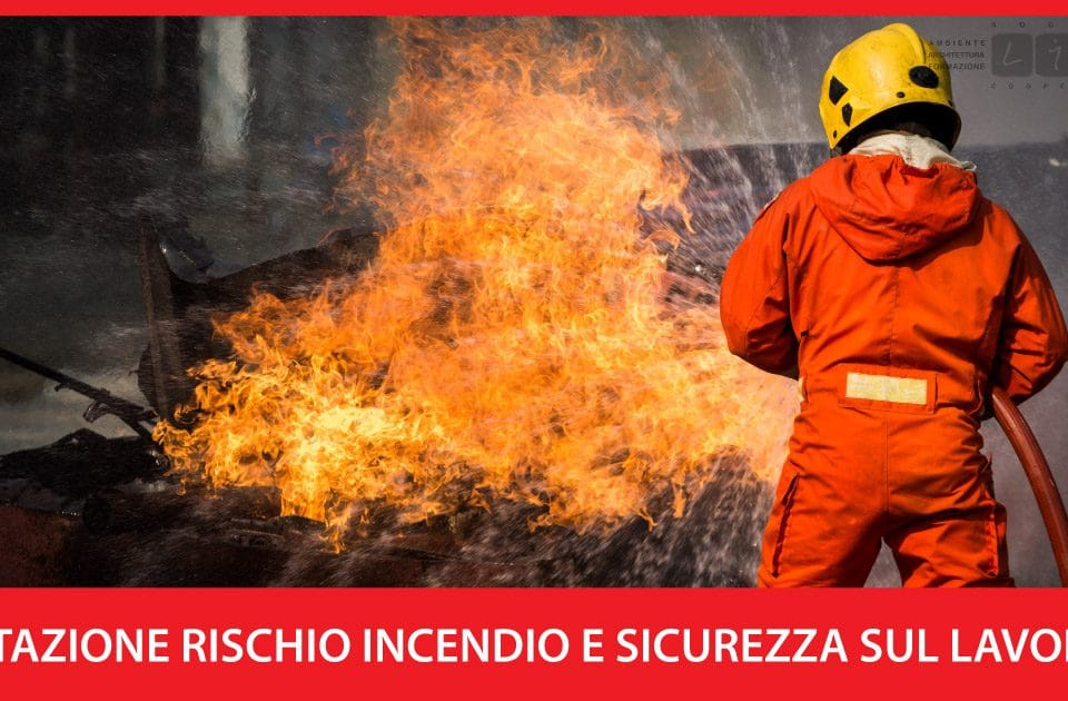 valutazione rischio incendio